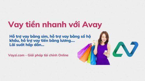 Vay tiền nhanh Avay
