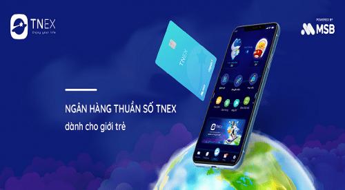 Tnex - ngân hàng số thế hệ mới dành cho giới trẻ